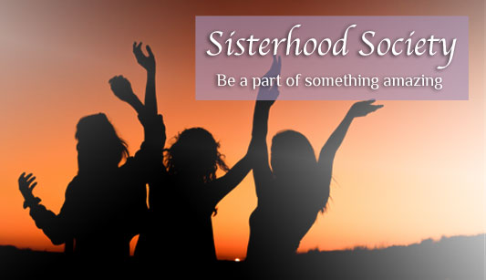 Join the Sisterhood Society